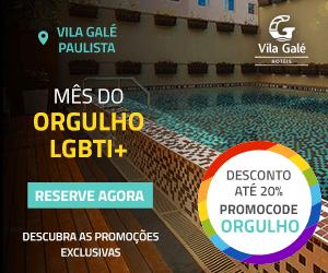 VILA GALÉ SP – LGBT